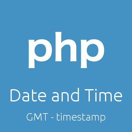 کار با تاریخ و زمان در php